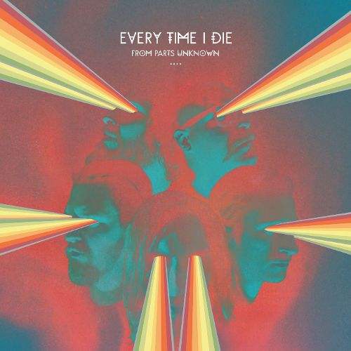 _Every Time I Die - From Parts Unknown_