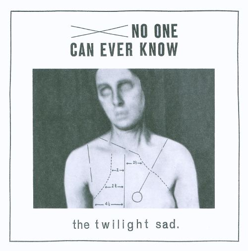 _The Twilight Sad - No One Can Ever Know_